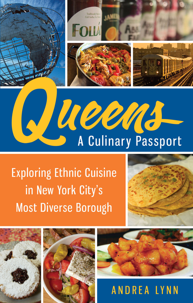 Queens A Culinary Passport by Andrea Lynn PHOTO